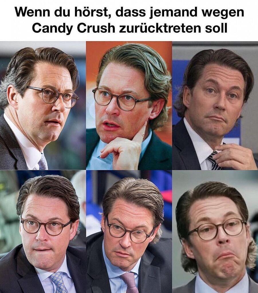 Meme mit Andreas Scheuer: Wenn du hörst, dass jemand wegen Candy Crush zurücktreten soll